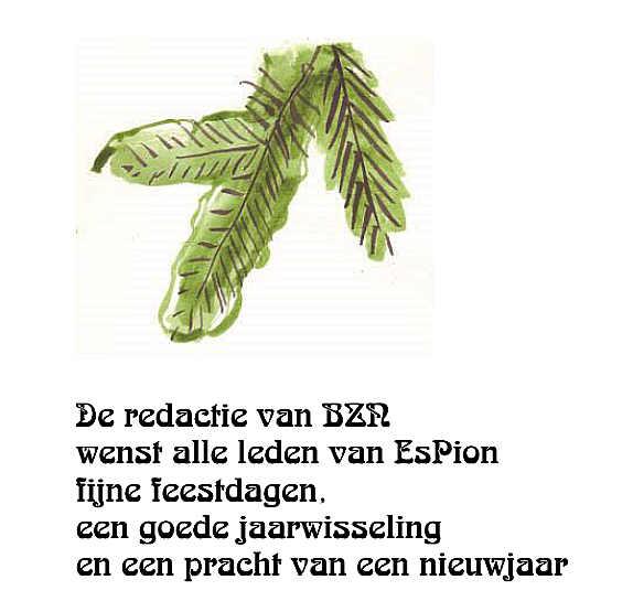 De redactie van BZN wenst alle leden van EsPion fijne feestdagen een goede jaarwisseling en een pracht van een nieuwjaar